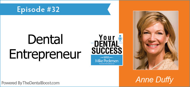 Anne Duffy on Your Dental Success podcast