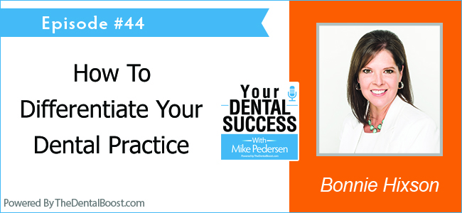 Bonnie Hixson - Founder and Publisher of The Progressive Dentist Magazine, and the ProPractice
