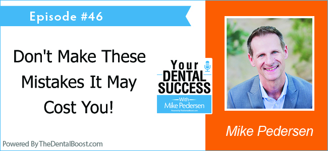 Mike Pedersen, Founder of The Dental Boost Talks website design and seo contracts do's and don'ts