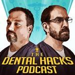 dental hacks podcast