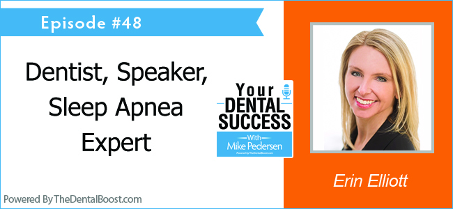Dr Erin Elliott on Your Dental Success Podcast