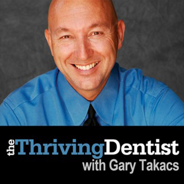 gary takacs thriving dentist