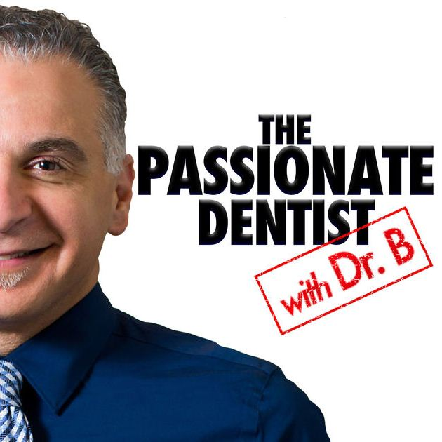 passionate dentist podcast