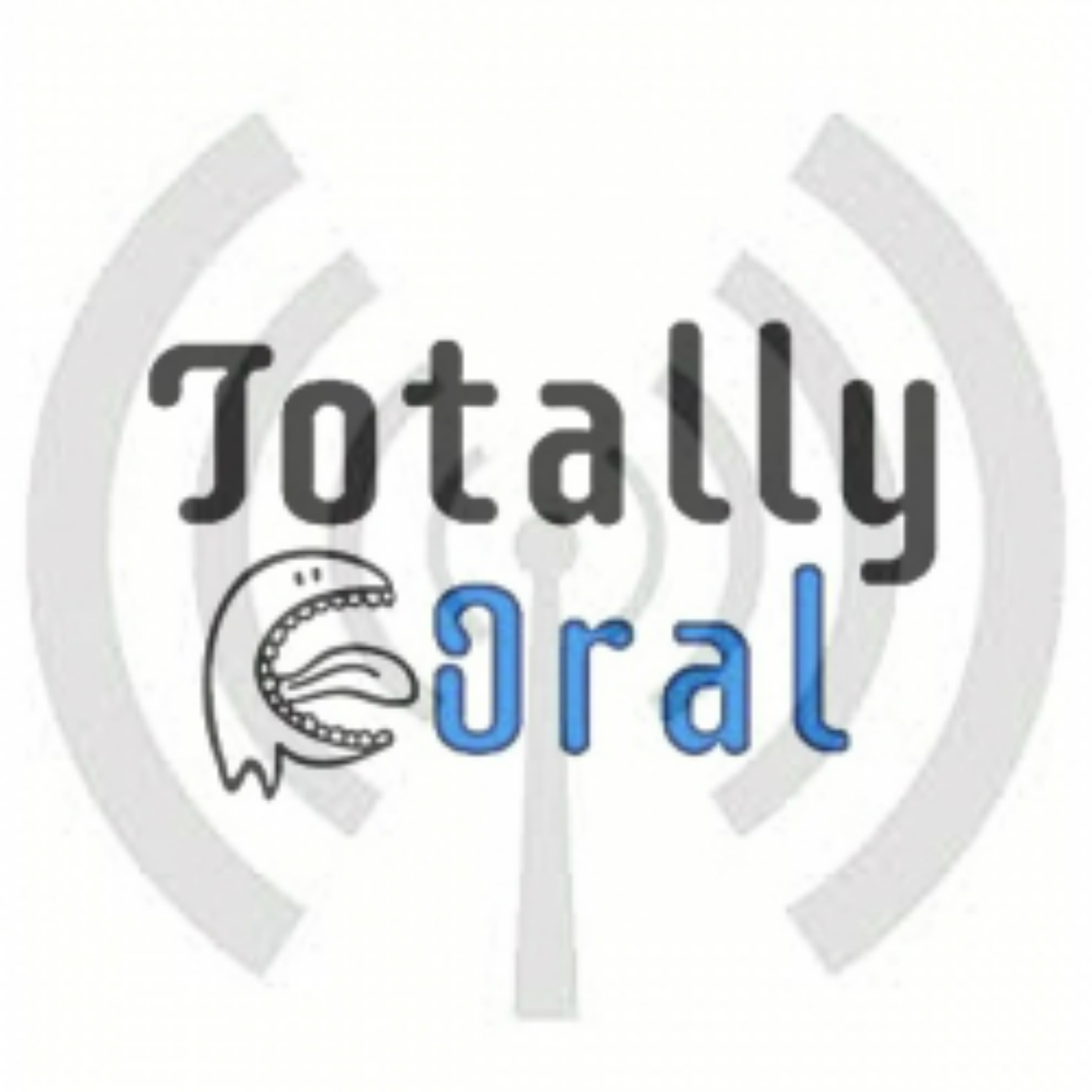 totally oral podcast