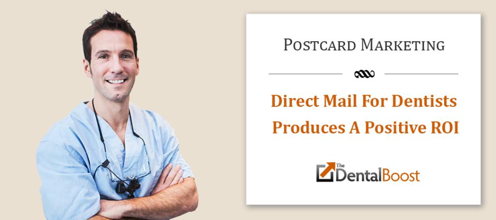 Dental Direct Mail Marketing - Postcards For Dentists