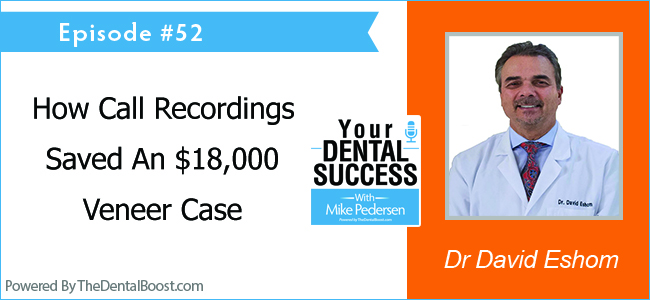 David Eshom DDS podcast