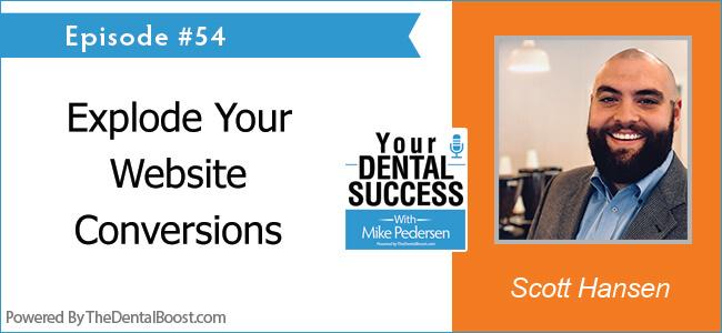 Scott Hansen - Your Dental Success Podcast Guest
