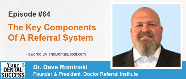 Referral System - Dental Podcast