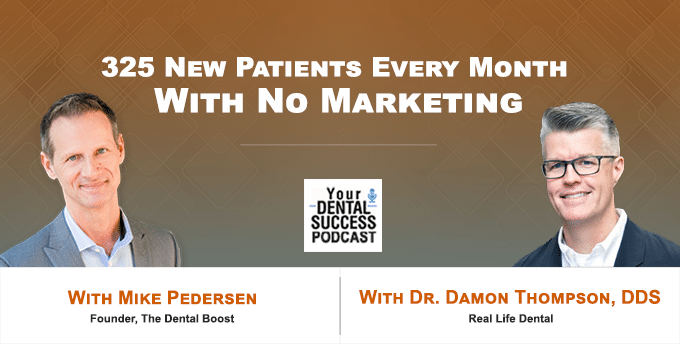 Dr. Damon Thompson Attracts 325 new Patients A Month